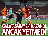 Galatasaray 3-1 kazandı ancak yetmedi!